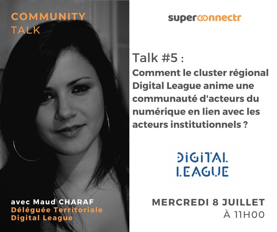 Community Talks by SuperConnectr - A la rencontre de la communauté Digital League