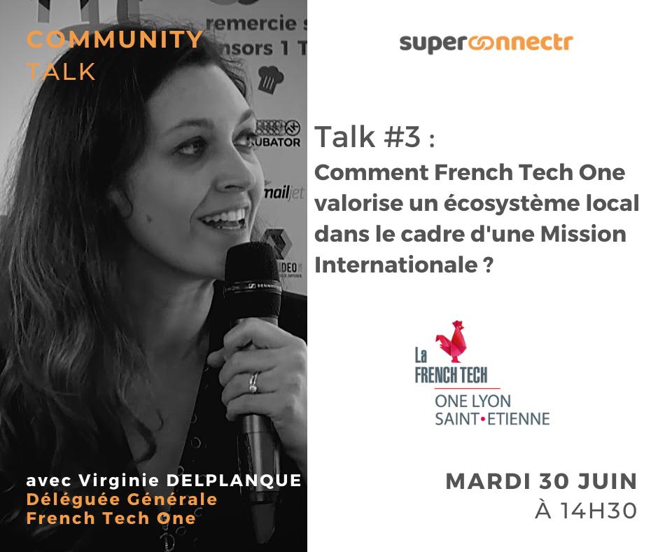 Community Talks by SuperConnectr - A la rencontre de la communauté French Tech One Lyon - Saint-Etienne