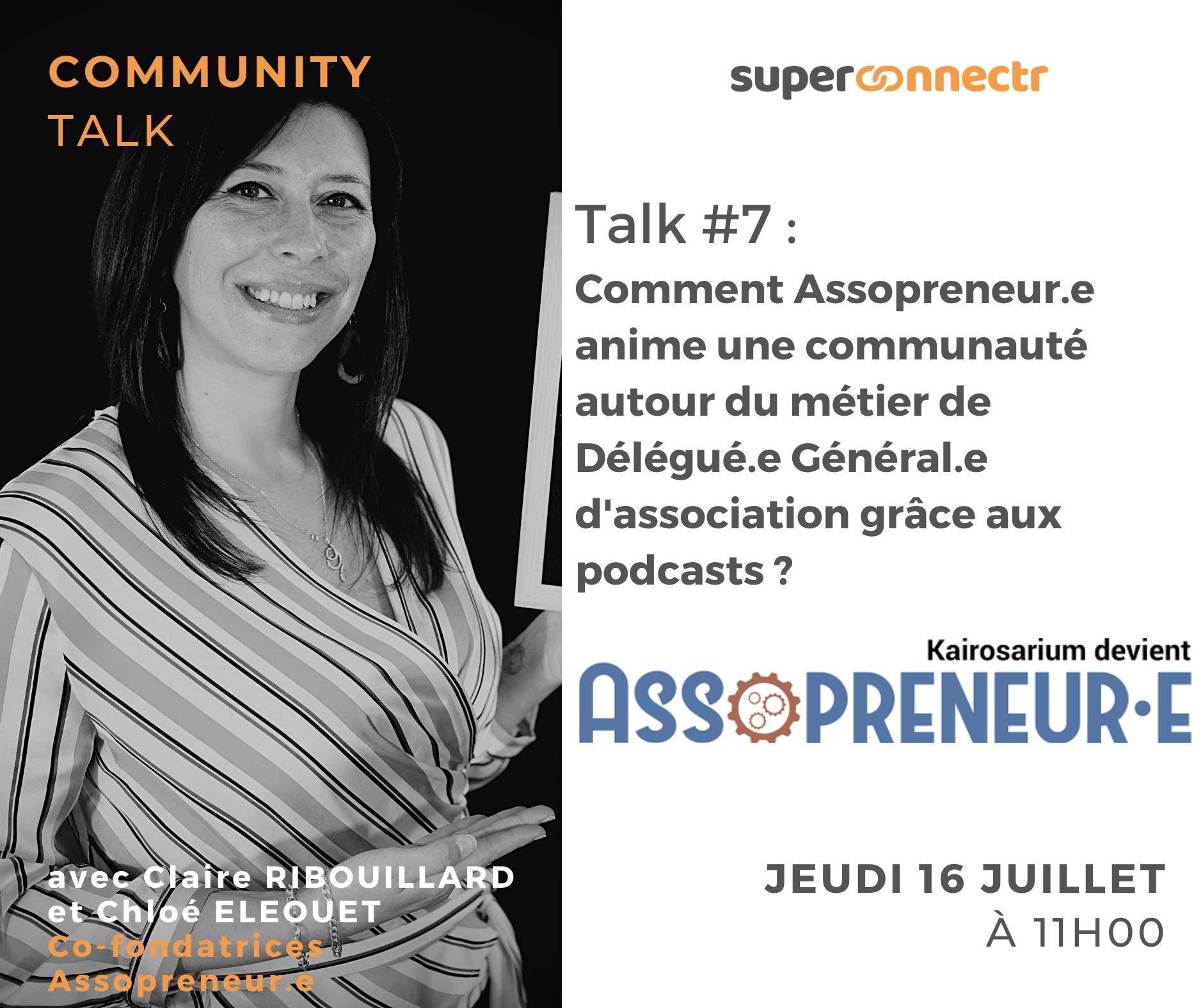 Community Talks by SuperConnectr - A la rencontre de la communauté Assopreneur.e - Kairosarium
