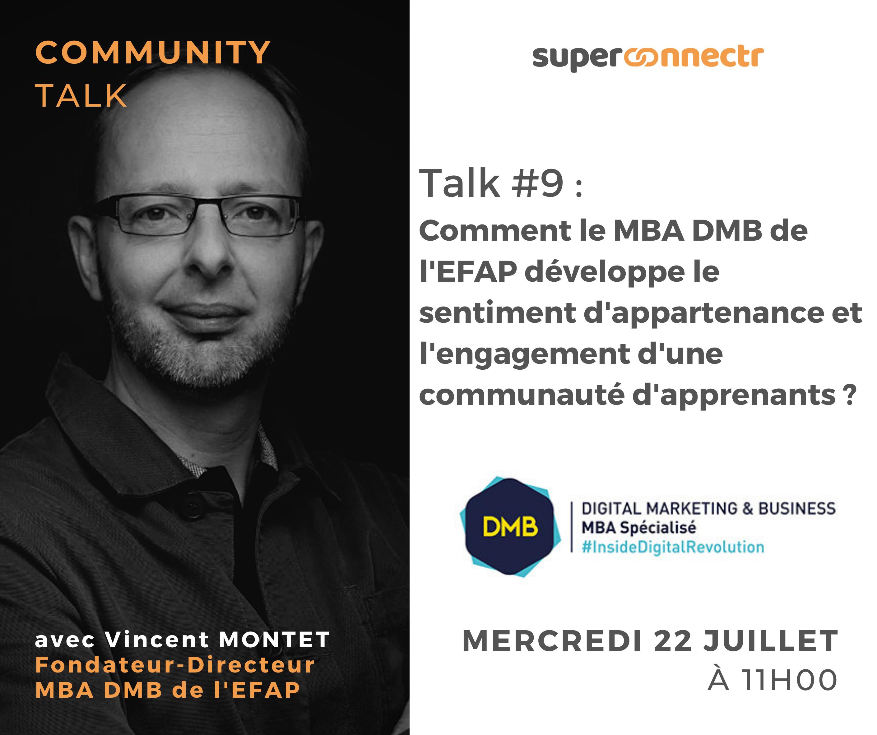 Community Talks by SuperConnectr - A la rencontre de la communauté MBA DMB de l'EFAP
