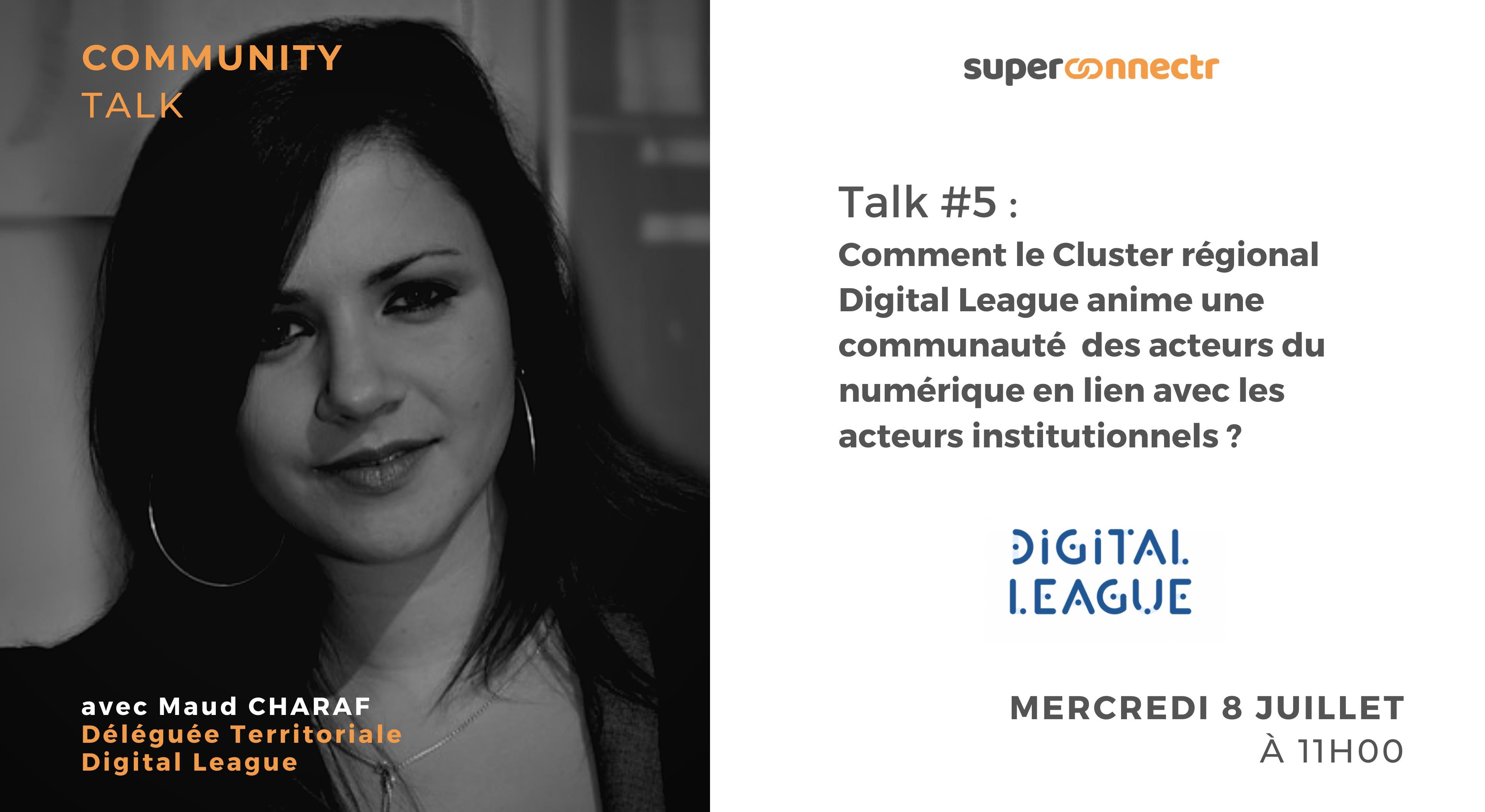"""Interview : """"Comment le Cluster régional Digital League anime une communauté des acteurs du numérique en lien avec les acteurs institutionnels ?"""""""