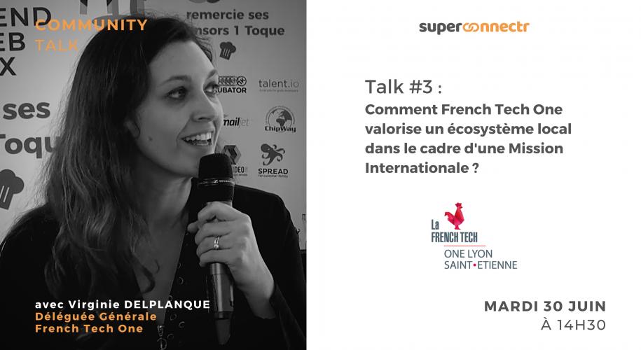 """Interview : """"Comment French Tech One valorise un écosystème local dans le cadre d'une Mission Internationale ?"""""""