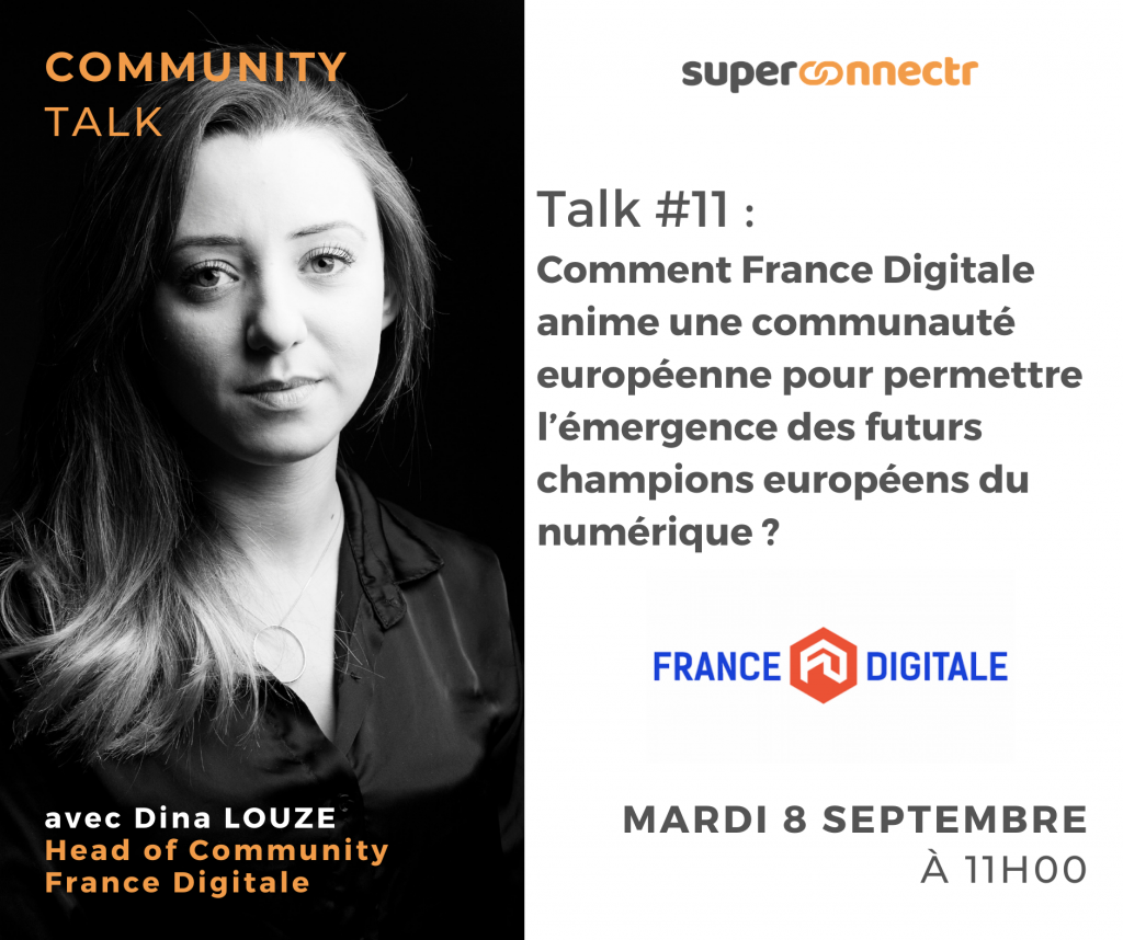 Community Talks by SuperConnectr - A la rencontre de la communauté France Digitale
