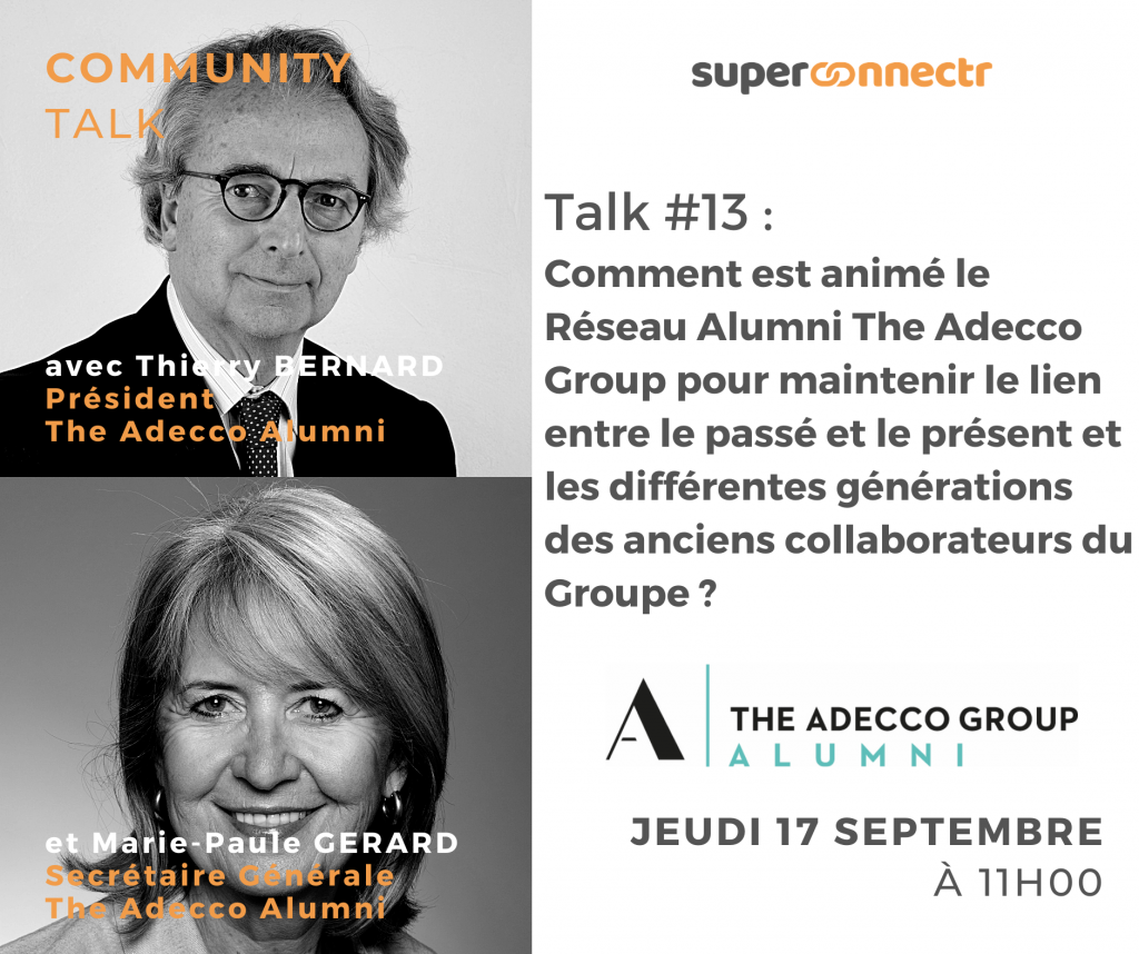 Community Talk by SuperConnectr - A la rencontre de la communauté du Réseau Alumni The Adecco Group