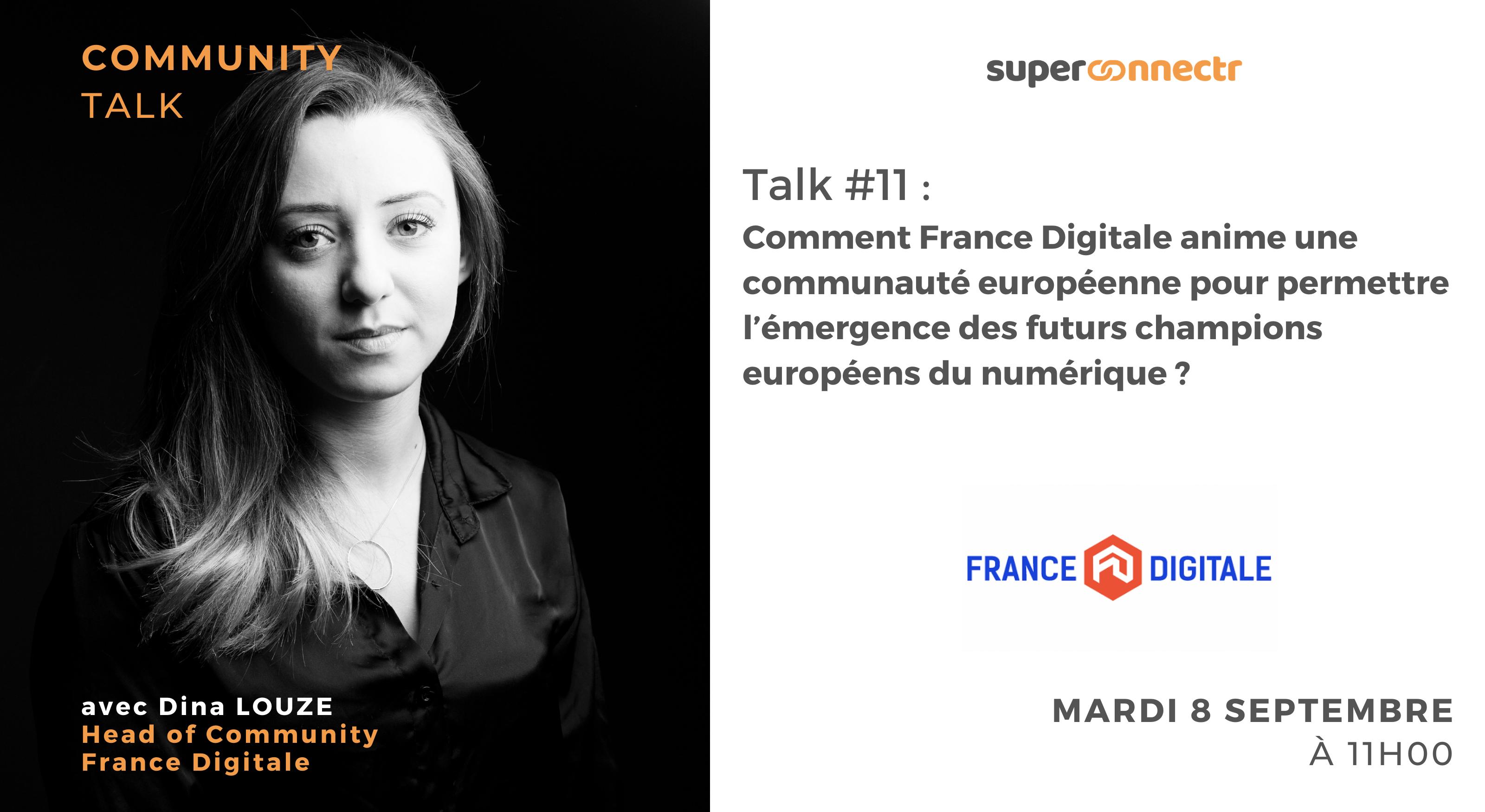 """Interview : """"Comment France Digitale anime une communauté tech européenne pour permettre l'émergence des futurs champions européens du numérique ?"""""""