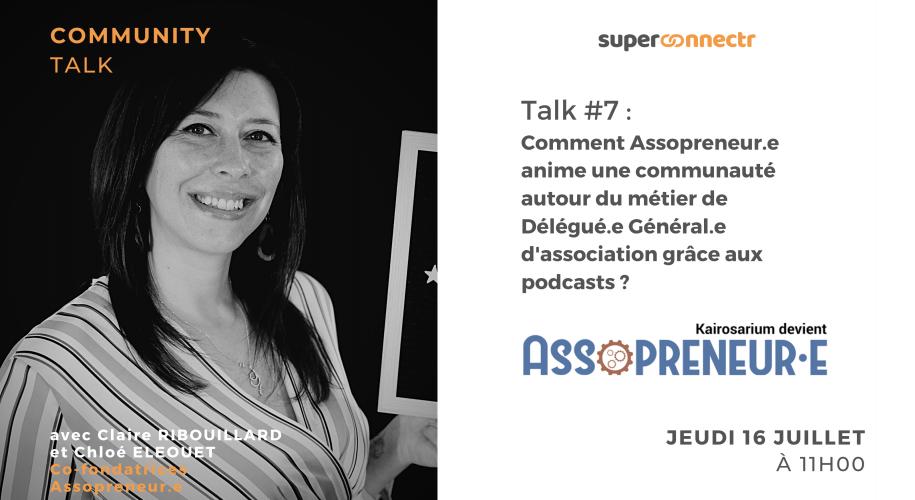 """Interview : """"Comment Assopreneur.e anime une communauté autour du métier de Délégué.e Général.e d'association grâce aux podcasts ?"""""""