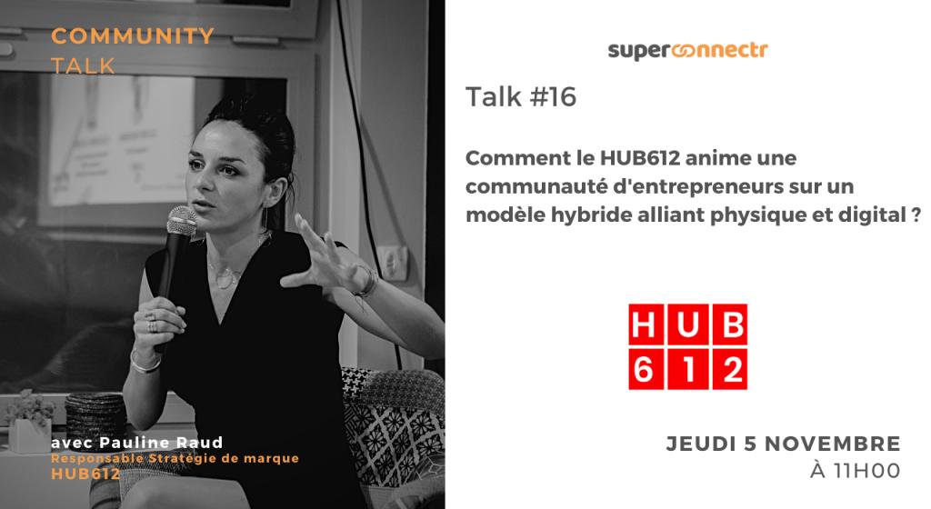 CommunityTalk_Communaute_HUB612